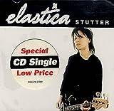 Elastica Stutter