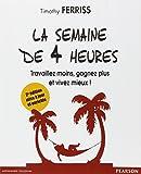 La semaine de 4 heures (French Edition)