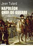 Napol�on, chef de guerre