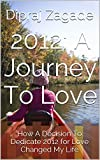 2012: A Journey To Love