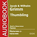 Little Thumbling [Russian Edition] | Jacob Grimm,Wilhelm Grimm