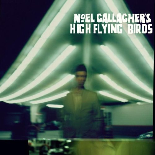 Noel Gallagher's High Flying Birds [Deluxe] by Noel Gallagher's High Flying Birds (2011) Audio CD