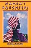 Mambas Daughters: A Novel of Charleston (Southern Classics (Univ of South Carolina))