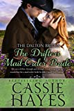 The Drifters Mail-Order Bride: (A Sweet Western Historical Romance) (The Dalton Brides Book 4)
