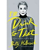 A Life in Style, with a Twist Ill Drink to That (Hardback) - Common