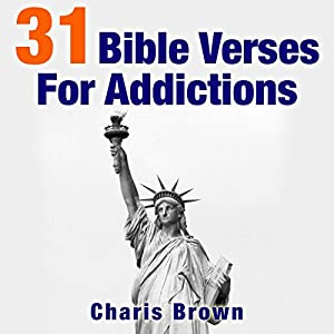 31 Bible Verses for Addictions Audiobook
