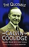 Quotable Calvin Coolidge (1884592562) by Hannaford, Peter