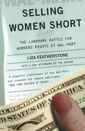 Selling Women Short: The Landmark Battle for Workers'...