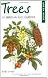 Green Guide to Trees of Britain and Europe (Green Guides)