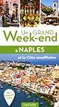Un grand week-end � Naples, Pomp�i et...