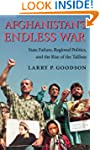 Afghanistan's Endless War: State Fail...