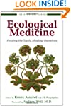 Ecological Medicine: Healing the Eart...
