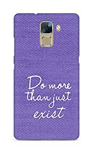AMEZ do more than just exist Back Cover For Huawei Honor 7
