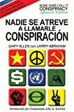 Nadie Se Atreve A Llamarle Conspiracion - None Dare Call It Conspiracy: Spanish Edition