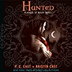 Hunted: House of Night Series, Book 5 (       UNABRIDGED) by P. C. Cast, Kristin Cast Narrated by Jenna Lamia