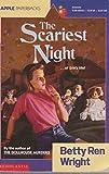 The Scariest Night (059045918X) by Wright, Betty Ren