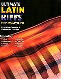 Ultimate Latin Piano/Keyboard Riffs Book/audio files
