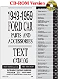 1949 thru 1959 Ford Car Parts and Accessory Catalog (1603710221) by Ford Motor Company