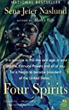 Four Spirits: A Novel (P.S.) (006093669X) by Sena Jeter Naslund
