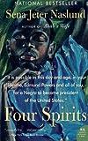 Four Spirits: A Novel (P.S.) (006093669X) by Naslund, Sena Jeter