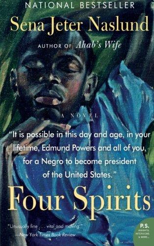 Four Spirits: A Novel (P.S.)