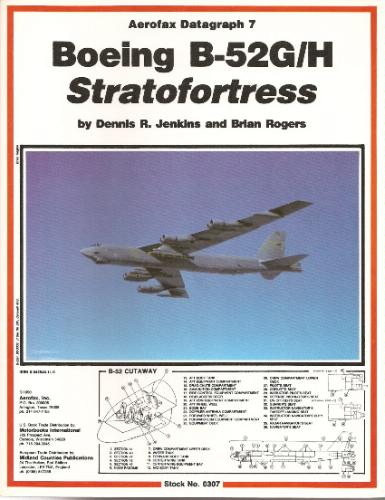 Boeing B-52G/H Stratofortress - Aerofax Datagraph 7