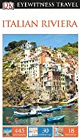 DK Eyewitness Travel Guide: Italian Riviera