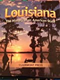 Louisiana:History Of An American State