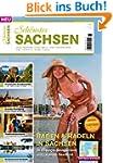 Schönstes Sachsen 2013: Das Reisemaga...