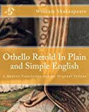 Image of Othello Retold In Plain and Simple English: A Modern Translation and the Original Version