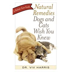 [Natural Remedies Dogs and Cats Wish You Knew]