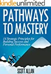 Pathways To Mastery: 14 Strategic Pri...