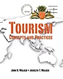Tourism: Concepts and Practices (0138142459) by Walker, John R.