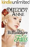 The Billionaire Falls (Billionaire Bachelors - Book 3)