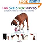 Life Skills for Puppies: Laying the f...
