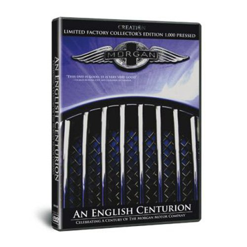 Morgan: An English Centurion, limited edition of 1000 - charting 100 years of the Morgan Motor Company and British Sports Car Racing [DVD]