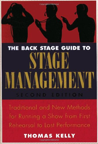 The Back Stage Guide to Stage Management, 3rd Edition:...