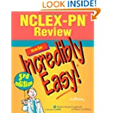 NCLEX-PN® Review Made Incredibly Easy! (Incredibly Easy! Series®)