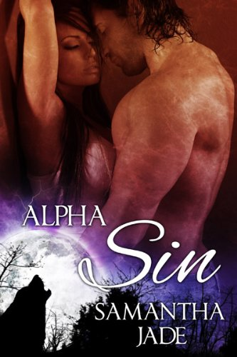 Alpha Sin (The Drake Wolves #1)