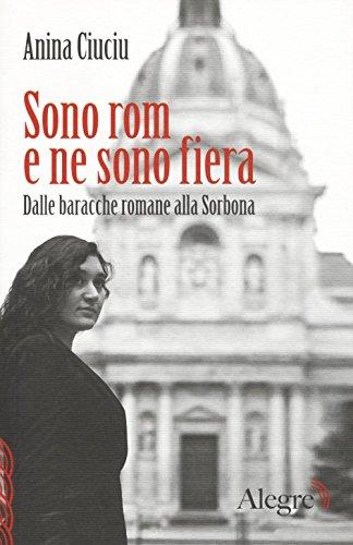 """Risultati immagini per """"Sono rom e ne sono fiera. Dalle baracche romane alla Sorbona"""""""