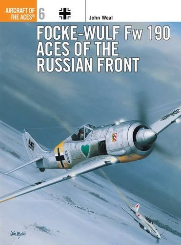 Focke-Wulf Fw 190 Aces of the Russian Front (Aircraft of the Aces)
