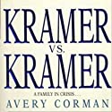 Kramer vs. Kramer: A Novel (       UNABRIDGED) by Avery Corman Narrated by Peter Berkrot