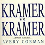 Kramer vs. Kramer: A Novel | Avery Corman