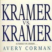 Kramer vs. Kramer: A Novel | [Avery Corman]