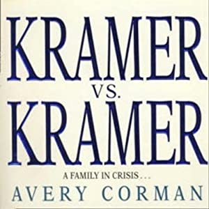 Kramer vs. Kramer: A Novel | [Avery Corman]