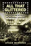 All That Glittered: The Golden Age of...