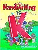 A Reason For Handwriting, Kindergarten: Kindergarten Student Workbook [Paperback]