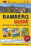 Bamberg-Guide: Stadtf�hrer mit 150 Ti...