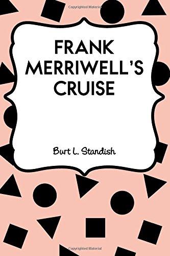 frank-merriwells-cruise
