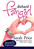 Diehard Fangirl (The Fangirl Series Book 1)